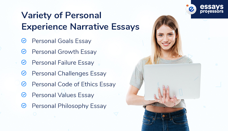 Variety of Personal Experience Narrative Essay