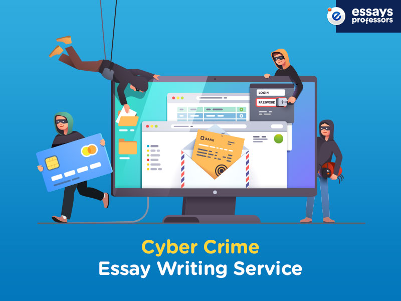 Cyber Crime Essay Writing Service