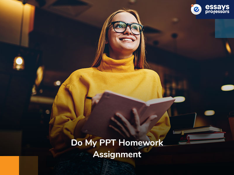 Do My PPT Homework Assignment