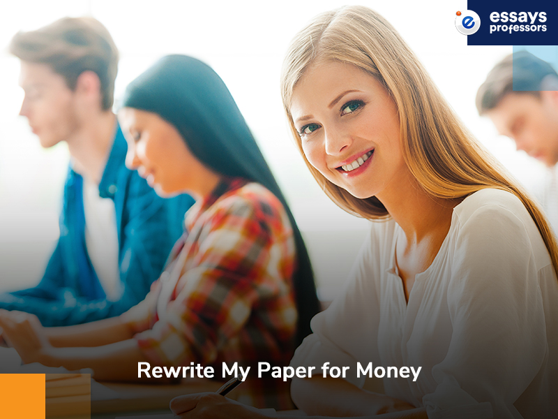 Rewrite My Paper for Money