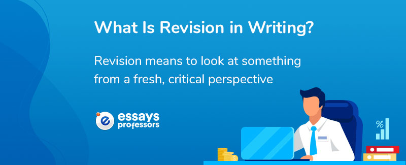What Is Revision in Writing